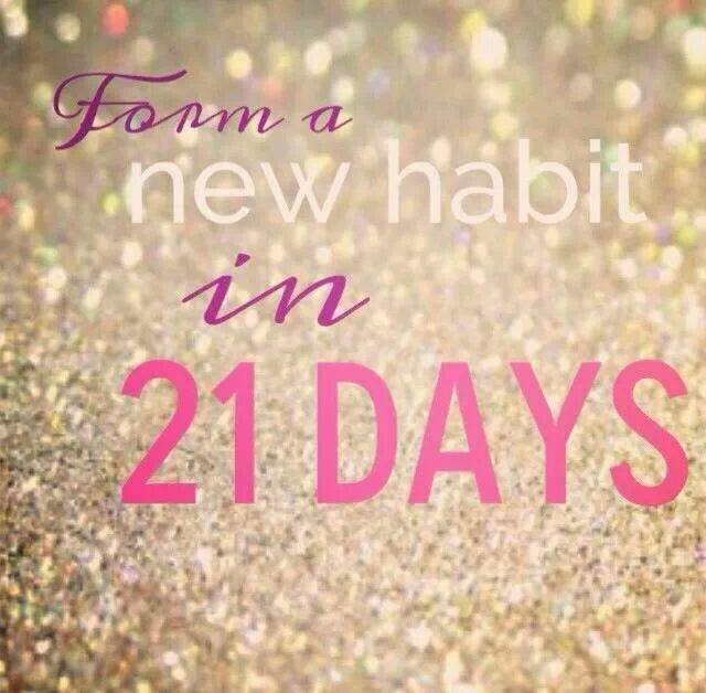 Tomorrow, I'm embarking on a 21 Day Challenge . Why 21 days? Studies ...
